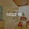 NIGHT 03