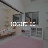 NIGHT 05